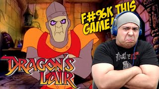 THIS SH#T SUPPOSED TO BE FUN!! [DRAGON'S LAIR]