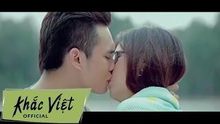 Anh Yêu Người Khác Rồi - Khắc Việt [Official]
