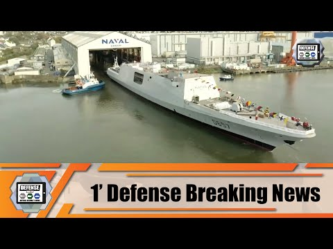 Naval Group from France launches new FREMM Lorraine frigate for the French Navy