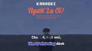 karaoke Người Lạ Ơi | Người Lạ Ơi [Lyrics]
