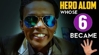 HERO ALOM: WHOSE 6 BECAME 5!