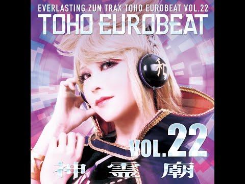 《東方ヴォーカル》A-One 『TOHO EUROBEAT VOL.22 神霊廟』XFD