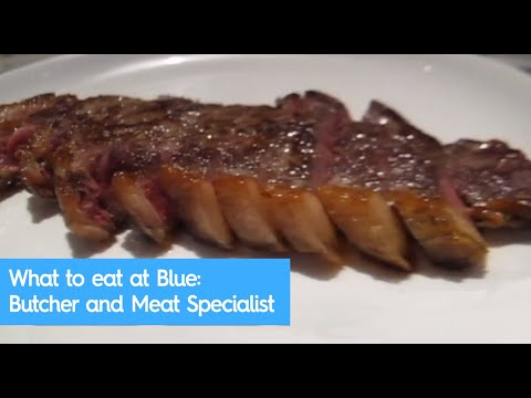 What to eat at Blue: Butcher and Meat Specialist