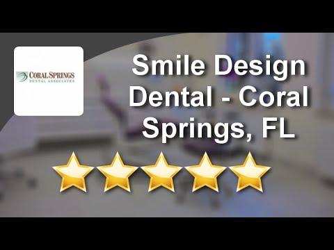 Smile Design Dental - Coral Springs, FL Coral SpringsOutstandingFive Star Review