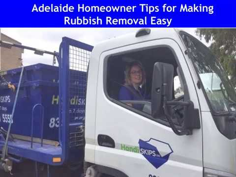 Adelaide Homeowner Tips for Making Rubbish Removal Easy