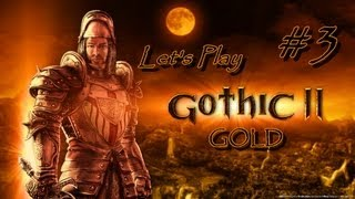 GOTHIC II GOLD - Part 3 [The City of Khorinis] Let's Play