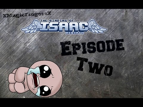The Binding of Isaac Rebirth Gameplay Part 2 - Dingle the DingleBerry
