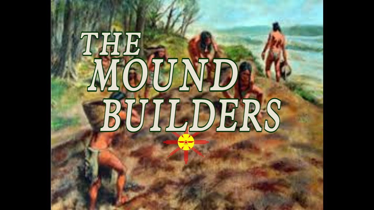 The Mound Builders Official Video Youtube