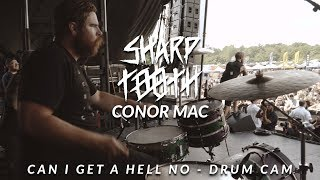 Conor Mac of Sharptooth (Can I Get A Hell No - Drum Cam)