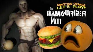 Hamburger Man [Annoying Orange Plays] #Shocktober