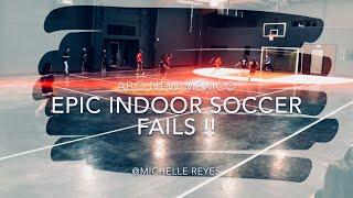Epic Indoor Soccer FAILS! ⚽️🤦🏻♀️