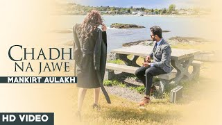 Chad Na Jaavi – Teaser – Mankirt Aulakh