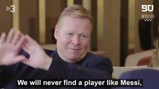 This is what Ronald Koeman said One Year Ago about Barcelona!