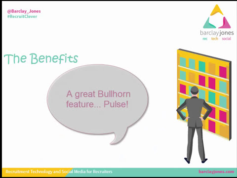 Recruiters! Build Great Relationships with Bullhorn Pulse