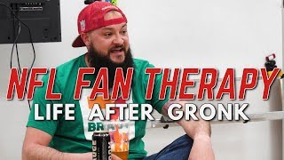 NFL FAN THERAPY: Life After Gronk