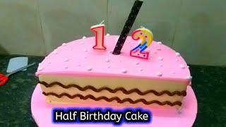 How To Make Half Birthday Cake | Best Cake Decoration | Cake Wala | Birth Day Cakes