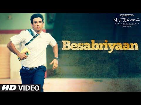 Besabriyaan Lyrics – M.S. Dhoni: The Untold Story