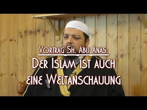 DER ISLAM IST AUCH EINE WELTANSCHAUUNG mit Sh. Abu Anas am 19.02.2016 in Braunschweig