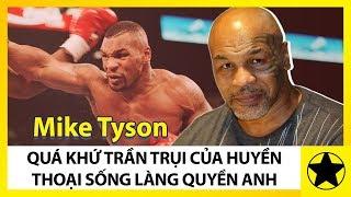 Mike Tyson – Sự Thật Trần Trụi Quyền Anh, Ma Túy, Gái Và Sự Hủy Hoại