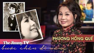 Bước Chân Dĩ Vãng #8 | Phương Hồng Quế - TIVI Chi Bảo | The Jimmy TV