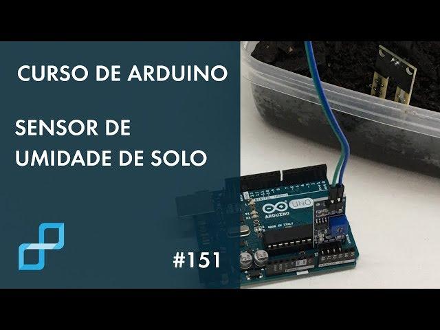 SENSOR DE UMIDADE DE SOLO | Curso de Arduino #151