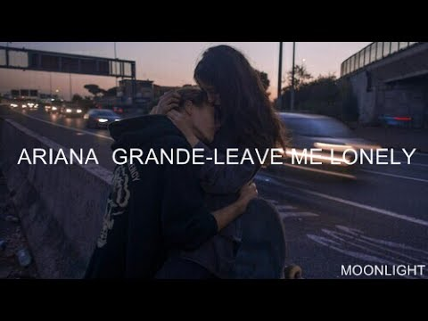 Ariana Grande - Leave Me Lonely   Traducida Al Español
