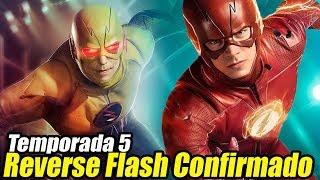 ¡REVERSE FLASH REGRESA En The Flash Temporada 5! - ¿Origen de Reverse Flash?