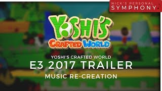 Yoshi's Crafted World for Nintendo Switch | E3 Trailer Music Transcription
