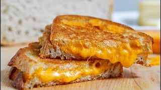 How To Properly Make Grilled Cheese (August 2019)