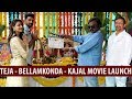 Director Teja - Bellamkonda Srinivas - Kajal Movie Launch | AK Entertainments