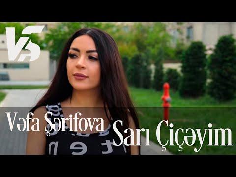 Vefa Serifova - Sari Ciceyim (Official Video)