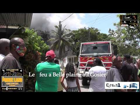Canal g net.com Le feu a Belle plaine au Gosier Fin Le 29/08/2020