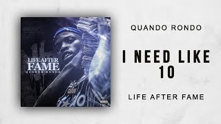 Quando Rondo - I Need Like 10 (Life After Fame)