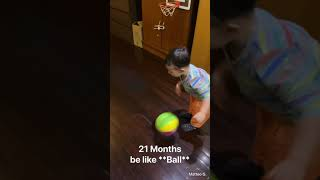 21 months old  - Playing Basketball