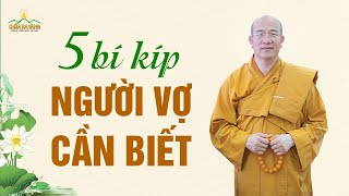 5 BÍ KÍP ĐỂ TRỞ THÀNH NGƯỜI VỢ TUYỆT VỜI TRONG MẮT CHỒNG | Thầy Thích Trúc Thái Minh