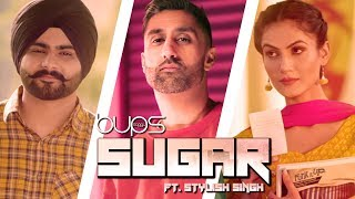 Bups Saggu | Sugar | Full Video | Stylish Singh | VIP Records | Latest Punjabi Songs