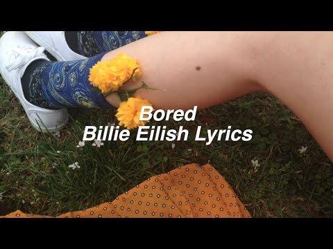 Bored || Billie Eilish Lyrics