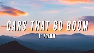 L'Trimm - Cars That Go Boom (Lyrics)