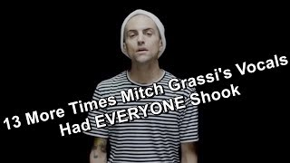13 More Times Mitch Grassi's Vocals Had EVERYONE Shook