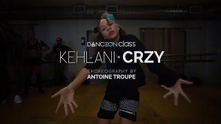 Kehlani - CRZY | Antoine Troupe Choreography | DanceOn Class