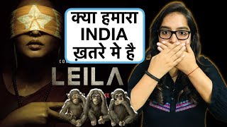 Leila Netflix Web Series REVIEW | Deeksha Sharma
