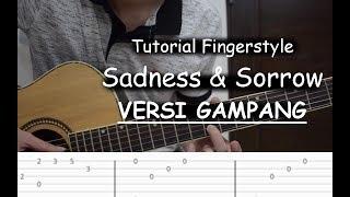 Tutorial Fingerstyle VERSI GAMPANG (Sadness & Sorrow - Naruto) + TAB