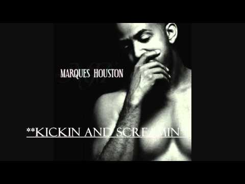 Kickin and Screamin (Explicit), Marques Houston, [HD]