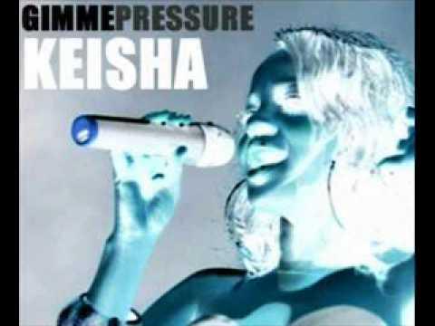 Keisha Buchanan - Gimme Pressure
