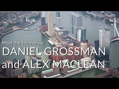 Meet the Journalists: Daniel Grossman and Alex MacLean