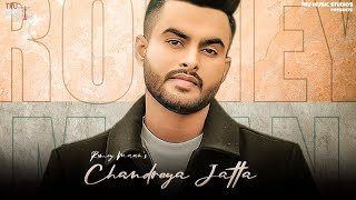Chandreya Jatta – Romey Maan Video HD