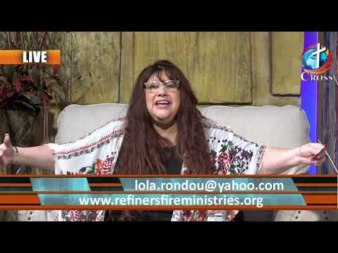 Refiners Fire with Rev Lola Rondou  07-20-2021