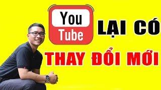 Thay Đổi Mới Của Youtube Về Tính Năng Kênh Liên Quan Và Cập Nhất Mới | Duy MKT