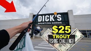 $25 Dicks Sporting Goods TROUT Fishing Challenge!!