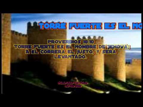 Torre Fuerte Es El Nombre De Jehova